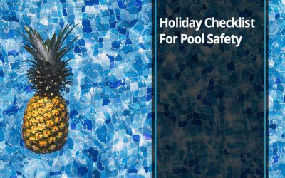Holiday Checklist For Pool Safety