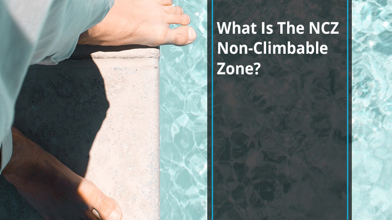 What Is The NCZ Non-Climbable Zone?